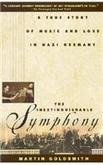 The Inextinguishable Symphony: A True Story of Music and Love in Nazi Germany.