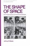 The Shape of Space : How to Visualize Surfaces and Three-Dimensional Manifolds, Weeks, Jeffrey, 082477437X