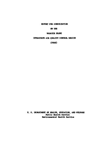 Report for Consultation on the Wasatch Front Intrastate Air Quality Control Region ()
