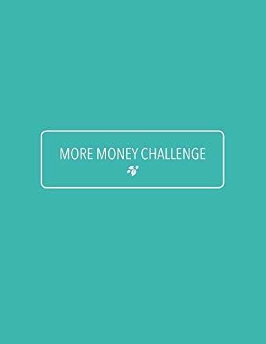 More Money Challenge: Worksheet Pack | Personal Finance Monthly and Weekly Budget Organizer | Expense Tracker | Savings Journal | Cash Envelopes System | Couponing and Saving Cheat Sheets (Best Family Budget Spreadsheet)