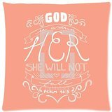Bible Verse – God Is within Her, She Will Not Fail Psalm 46:5 picture for Zippered Pillow Case 16″x16″ Inches(two side)