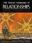 The Secret Language of Relationships (reissue) Publisher: Studio by