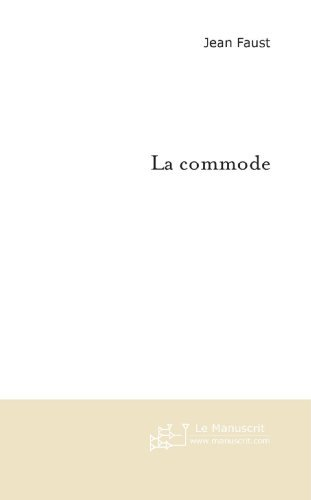 La Commode (MT.ROMAN) (French Edition)