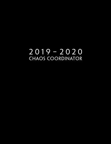 2019 - 2020: Weekly Planner Starting June 2019 - May 2020 | Week To View With Hourly Schedule | 8.5 x 11 Dated Agenda | Appointment Calendar | Organizer Book | Chaos Coordinator by Golden Hour Planner