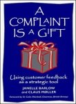 img - for A Complaint Is A Gift book / textbook / text book