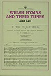 img - for WELSH HYMNS AND THEIR TUNES - Alan Luff - Song Book book / textbook / text book
