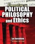 Conversations in Political Philosophy and Ethics, Kerckhove, Lee, 1465200584