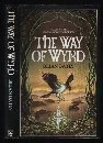 THE WAY OF WYRD: TALES OF AN ANGLO-SAXON SORCERER par Bates