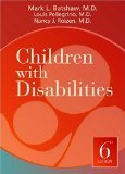 Download Children with Disabilities 6th Edition by Mark L. Batshaw [Hardcover] pdf epub