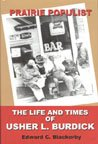 img - for Prairie Populist: The Life and Times of Usher L. Burdick book / textbook / text book