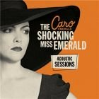 Shocking Miss Emerald Acoustic Sessions