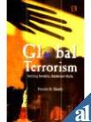 Global Terrorism, Pravin N. Sheth, 8170339502