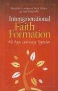 Intergenerational Faith Formation: Learning the Way We Live