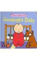 Goodnight Baby (Usborne Baby's Day) pdf