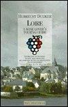 Loire, Hubrecht Duijker, 1853653314