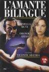 L' Amante bilingue / The Bilingual Lover PAL DVD by Vicente Aranda