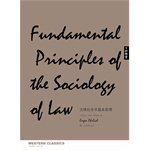 Well known Western canon: the basic principles of sociology of law(Chinese Edition) PDF