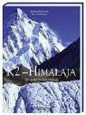 K2 - Himalaja: Die große Herausforderung