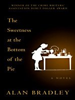 book cover of The Sweetness At the Bottom of the Pie