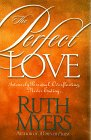 The Perfect Love, Ruth Myers, 1578560020