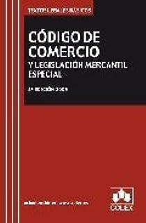 Codigo de Comercio y legislacion mercantil especial/ Commercial Code and Special Commercial Law (Spanish