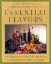 Essential Flavors, Leslie Brenner and Katherine Kinsolving, 0670855235