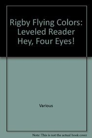 Download Rigby Flying Colors: Individual Student Edition Gold Hey, Four Eyes! ebook