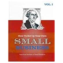 How to Set Up Your Own Small Business 2011