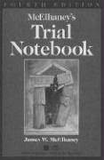 McElhaney's Trial Notebook by American Bar Association