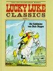 Lucky Luke Classics, Bd.1, Die Goldmine von Dick Digger Gebundenes Buch – Februar 2002 Morris Maurice de Bevere Ehapa Comic Collection 3770403908