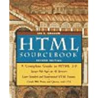 The HTML Sourcebook: A Complete Guide to HTML 3.0 (Sourcebooks)