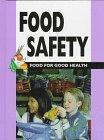 Food Safety, Barbara J. Patten, 0865934045