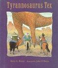 Tyrannosaurus Tex, Betty G. Birney, 0395676487