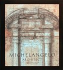 img - for Michelangelo Architect book / textbook / text book