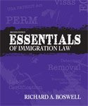 Essentials of Immigration Law by Richard A. Boswell