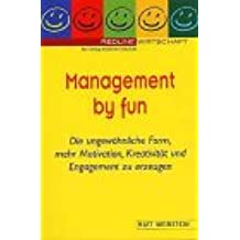 Management by fun.