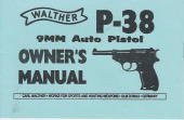 Walther P-38 9mm Auto Pistol Owners Manual (Owners Manual Pistol)