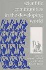 Scientific Communities in the Developing World, , 0803993307