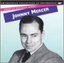 The American Songbook Series: Johnny Mercer