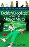 Delilah Doolittle and the motley mutts (Pet Detective Mysteries)