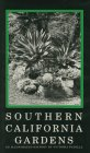 Southern California Gardens : An Illustrated History, Padilla, Victoria, 096272971X