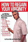 How to Regain Your Virginity, Patricia Marx and Charlotte Stuart, 0894803654
