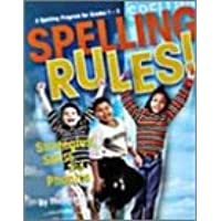 Spelling rules!: A complete spelling program for grades 1-3