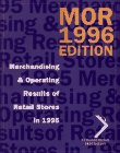 MOR 1996: Merchandising & Operating Results of Retail Stores in 1995