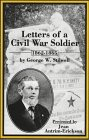 Letters of a Civil War Soldier, 1862-1865 by George W. Stillwell, George W. Stilwell, 0805939873