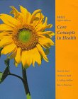 Core Concepts in Health : Brief Edition, Insel, Paul M. and Roth, Walton T., 1559349158