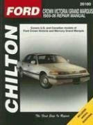 Ford Crown Victoria/Mercury Grand Marquis 1989-2006 (Chilton's Total Car Care Repair (Mercury Marquis Owners Manual)