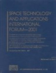 space-technology-and-applications-international-forum-2001-conference-on-space-exploration-technology-conference-on-thermophysics-in-microgravity-18-aip-conference-proceedings