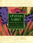A Painter's Garden, Christine Walker, 0446912085