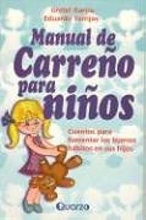 manual de carre o para ninos spanish edition gretel garcia y rh amazon com manual de carreño para niños completo manual de carreño para niños gratis
